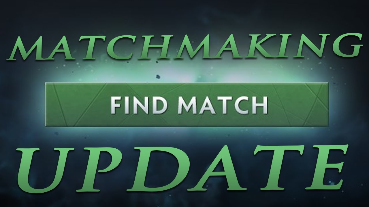 from Craig matchmaking de dota 2