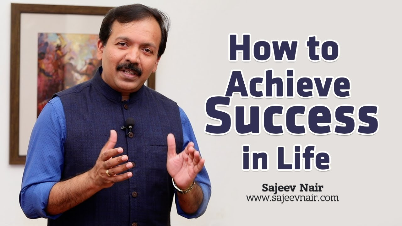Ways to achieve success in life
