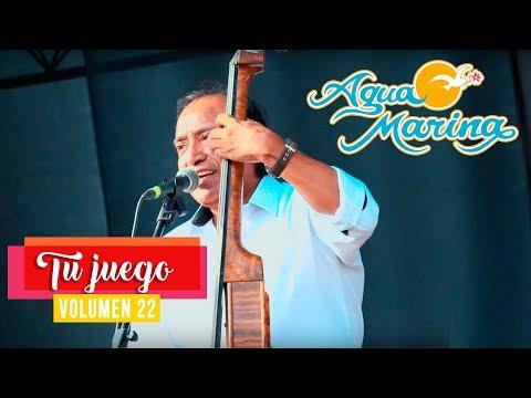 Agua Marina - Tu Juego (En Vivo)