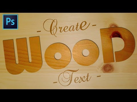 How To Create Wood Text Effect   Photoshop Tutorial