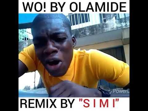 """OLAMIDE FT SIMI """"WO Remix"""""""