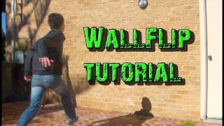 How To WallFlip (For Beginners)