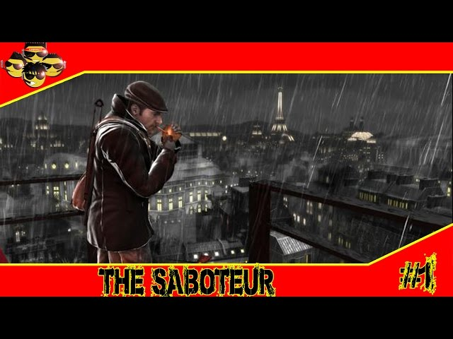 The Saboteur #1 - Malditos nazistas