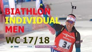 BIATHLON MEN INDIVIDUAL 30.11.2017 World Cup 1 Oestersund (Sweden)