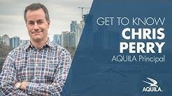 Get to Know Chris Perry, AQUILA Principal