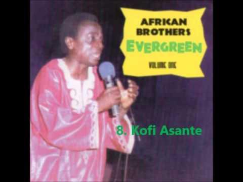 Nana Kwame Ampadu- Evergreen Vol 1  Kofi Asante