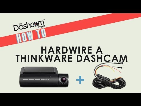 How To Hardwire A Thinkware Dashcam | Installation Guide By The Dashcam Store™