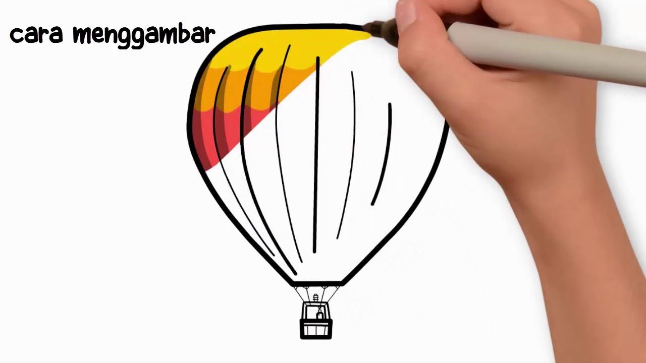 Cara Menggambar BALON UDARA Mudah Dan Cepat - YouTube