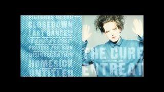 The Cure - Last Dance (Entreat Version) HQ