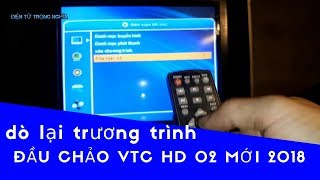 ĐTTN | Dò  Lại  Trương  Trình  Đầu  Chảo  VTC  HD  02  Mới  2018