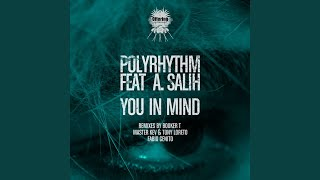 You In Mind (Master Kev & Tony Loreto MKTL Instrumental Mix) (feat. A. Salih)