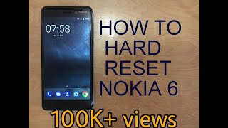 How to Hard Reset Nokia 6