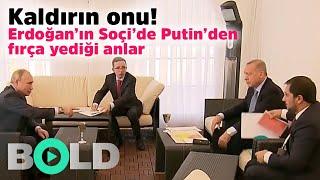 Putinden Erdoğana Kaldırın onu