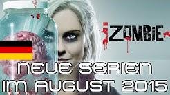 Neue Serien August 2015: House of Cards, iZombie, Narcos, NCIS uvm. | Serienplaner Deutschland