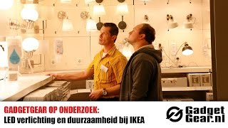 gadgetgear nl onderzoekt led verlichting bij ikea