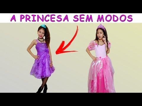 A PRINCESA SEM MODOS - PARTE 1