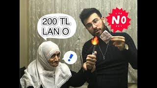 EVİN ORTASINDA 200 TL YAKTIM !    ANANE TEPKİ !