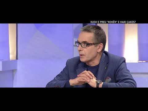 "Opinion - Kush e preu ""koken"" e Haki Cakos(08 janar 2017)"