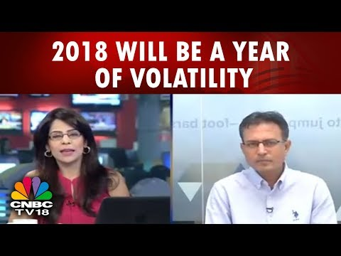 2018 will be a year of volatility: Nilesh Shah | Bazaar Open Exchange | 22nd Feb | CNBC TV18