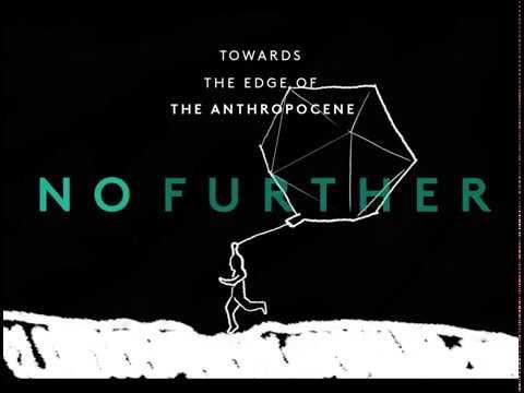 TU Delft Urban + Landscape Week 2017 : Towards the Edge of the Anthropocene