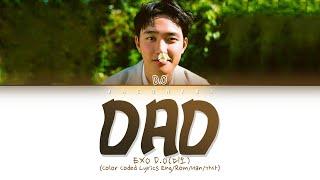 D.O - Dad Lyrics (Color Coded Lyrics Eng/Rom/Han)