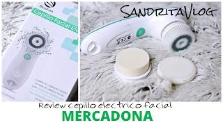 Review cepillo facial mercadona + Primeras impresiones ¿ Merece la pena ? | SandritaVlog