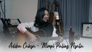 Download Lagu Novia Kolopaking - Mimpi Paling Nyata | OST Terima Kasih Emak Terima Kasih Abah ( Cover by Adiba ) mp3