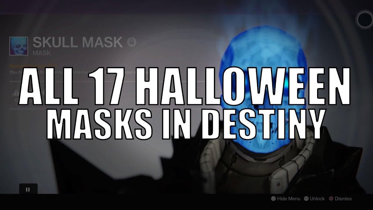 Destiny - All 17 Halloween Masks Available + List - YouTube
