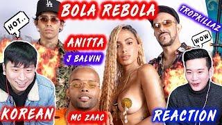 [ENG SUB]🔥🔥 KOREAN BOYS React To Tropkillaz, J Balvin, Anitta - Bola Rebola ft. MC Zaac