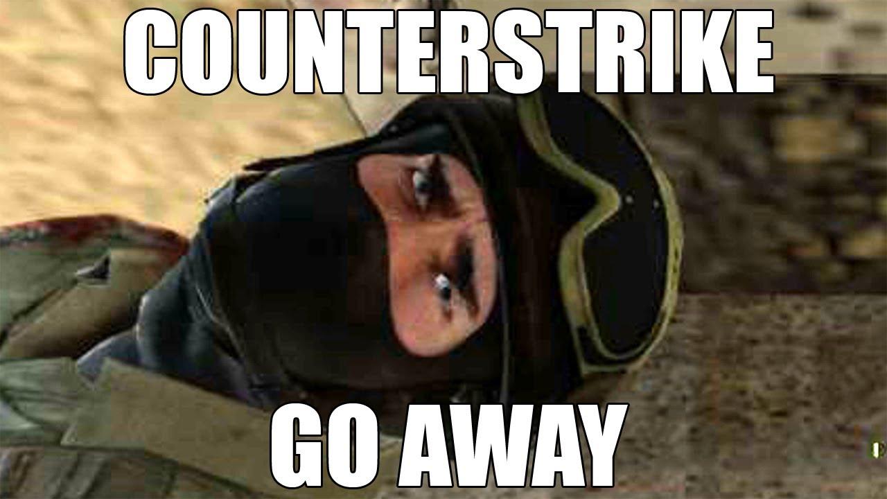 Counterstrike Go Away