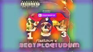 Beat Plaqtudum1 remix (base trap)2018