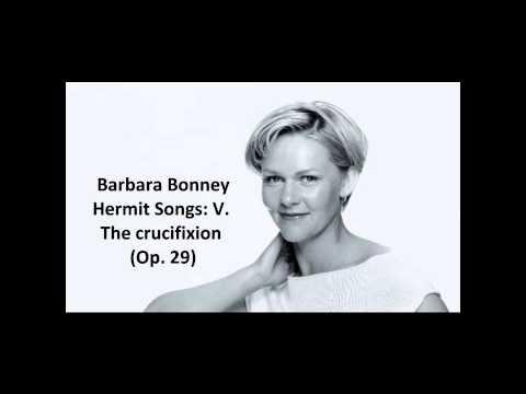 "Barbara Bonney: The complete ""Hermit songs Op. 29"" (Barber)"