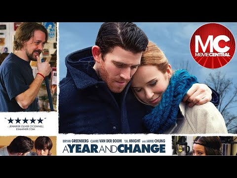 A Year and Change | 2015 Comedy Drama | Bryan Greenberg