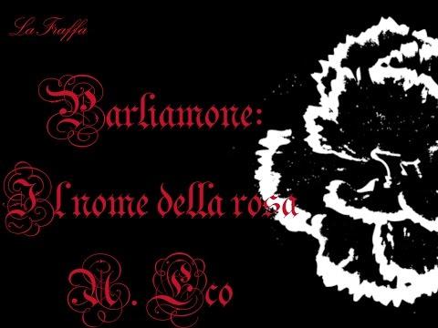Parliamone: Il nome della rosa