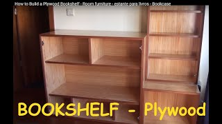 making a bookshelf - home office furniture. It is made of plywood of pine and mahogany - Bookcase. Construção de uma estante