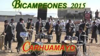 LOS MARAVILLOSOS DEL CENTRO CAMPEONES CARHUAMAYO 2015 CONCURSO DE ORQUESTAS 1ª PARTE