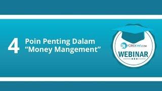4 Poin Penting dalam Money Management | Belajar Forex
