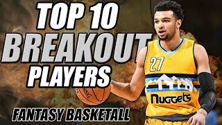Top 10 Potential Breakout Players Fantasy Basketball 2018-2019!