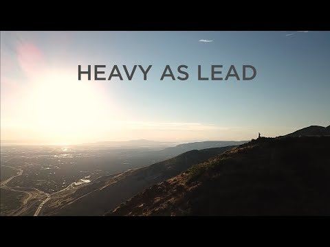 Watch: Heavy as Lead