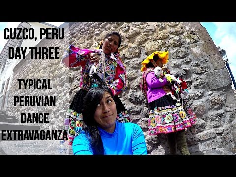 Cuzco, Peru Day Three: Typical Dances in the main square (Vlog 32)