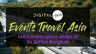 Events Travel Asia talks event spaces at So Sofitel Bangkok