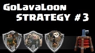 GoLavaLoon Strategy 3 Star with Maxed Lvl 40 Heroes #3 | Clash Of Clans