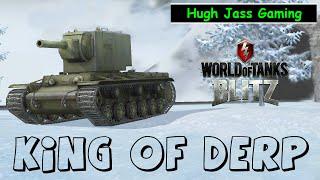World of Tanks BLITZ -KV-2 King of DERP
