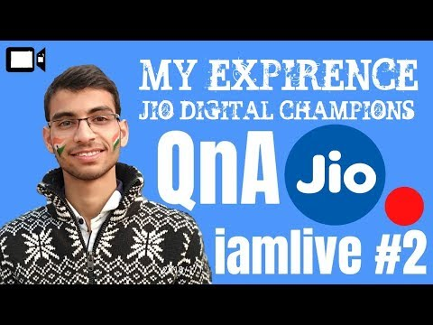 Jio Digital Champion Program For Students - FAQs and My Personal Expirence - #iamlive 2