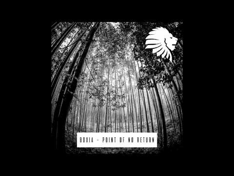 Boxia - Point of No Return (FULL TRACK)