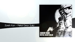 Zareh Kan - Metal Gear Solid [White Face Recordings]