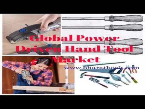 Global Power Driven Hand Tool Market