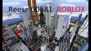 DESTROY THE MINI CITY!!!!! (Roblox)