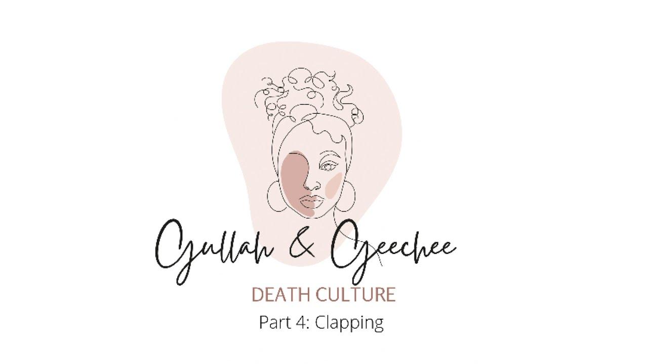 Gullah Geechee Death Culture: Clapping