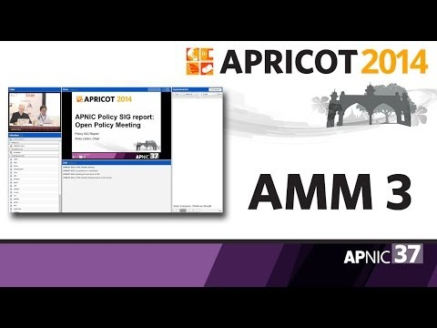 AMM - Session 3 @ APRICOT 2014